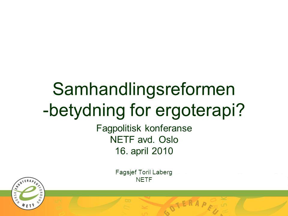 Samhandlingsreformen -betydning for ergoterapi