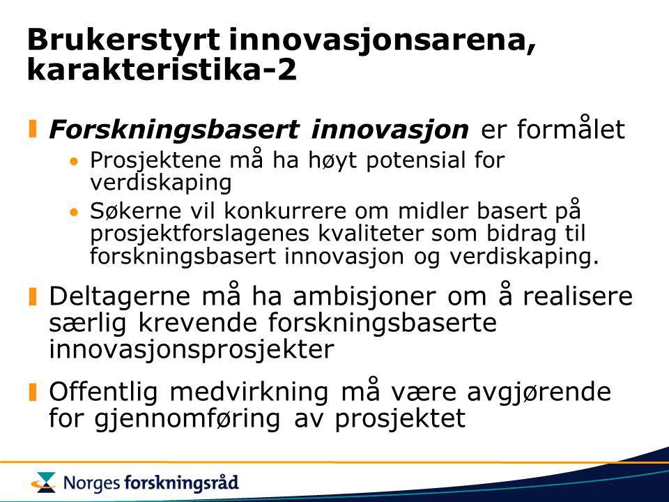 Brukerstyrt innovasjonsarena, karakteristika-2