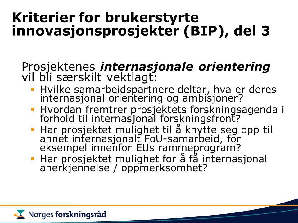 Kriterier for brukerstyrte innovasjonsprosjekter (BIP), del 3