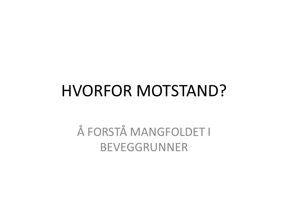 Å FORSTÅ MANGFOLDET I BEVEGGRUNNER