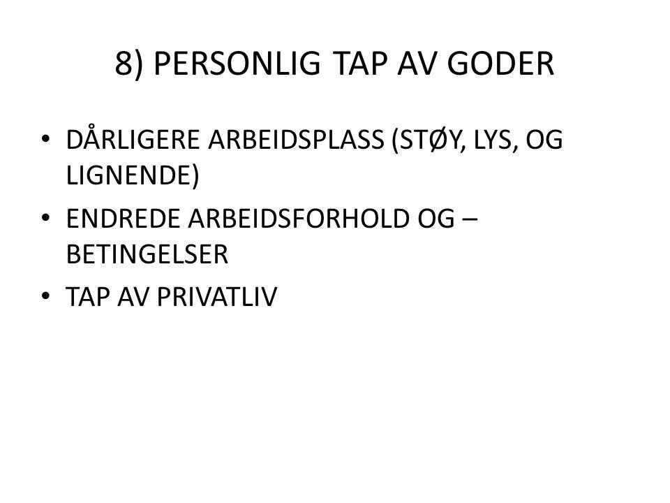 8) PERSONLIG TAP AV GODER