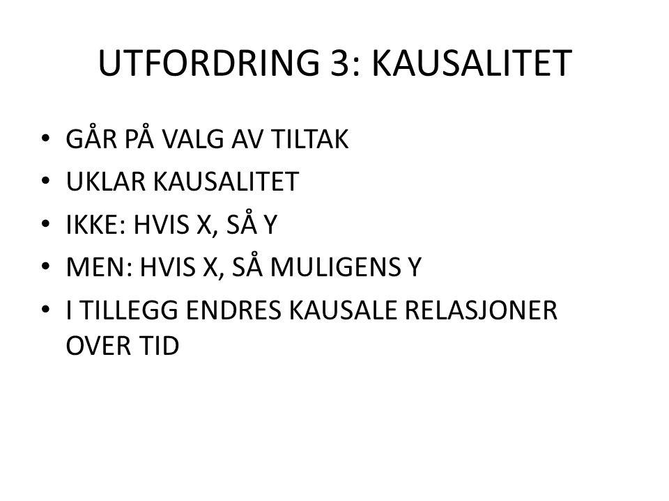 UTFORDRING 3: KAUSALITET