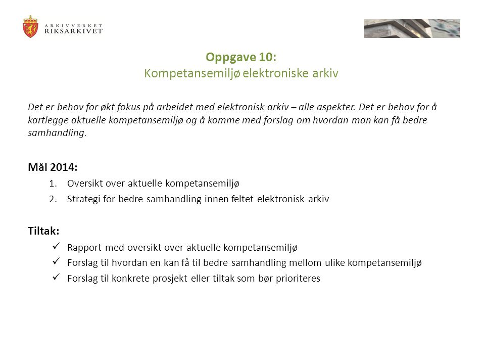 Oppgave 10: Kompetansemiljø elektroniske arkiv