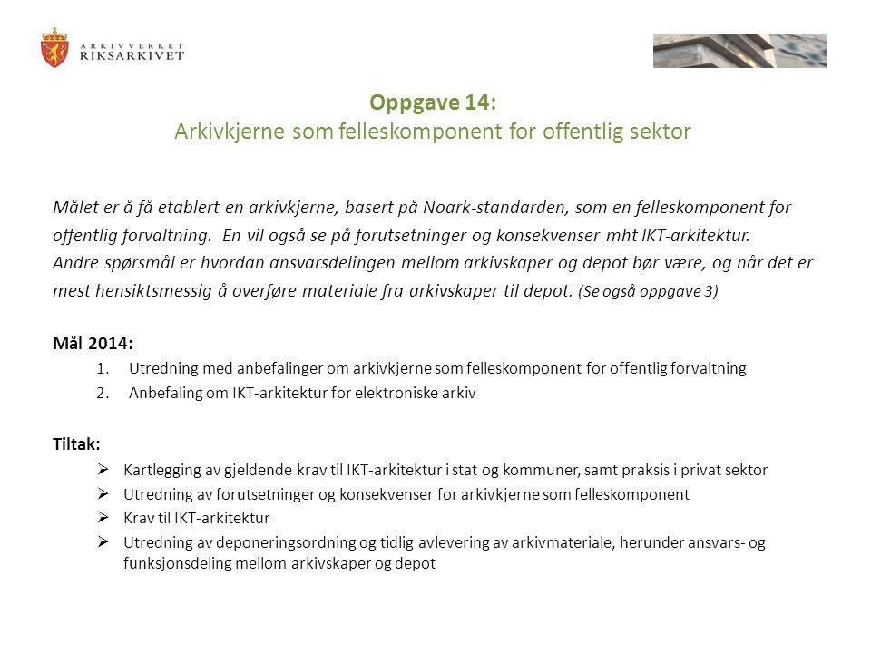 Oppgave 14: Arkivkjerne som felleskomponent for offentlig sektor