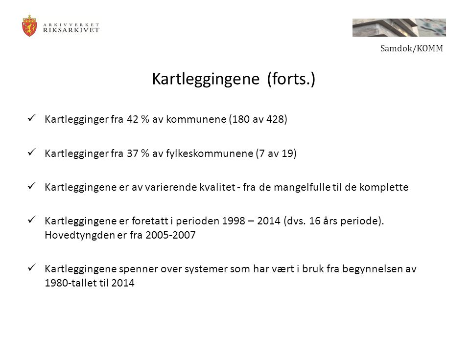 Kartleggingene (forts.)
