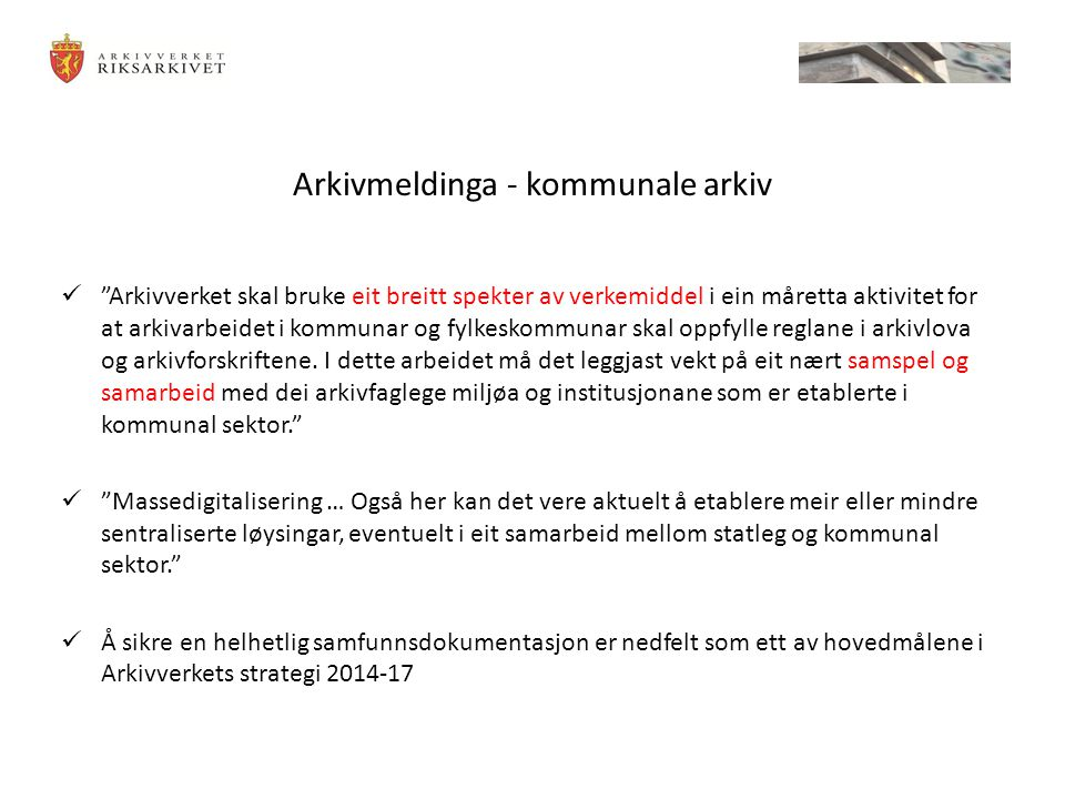Arkivmeldinga - kommunale arkiv
