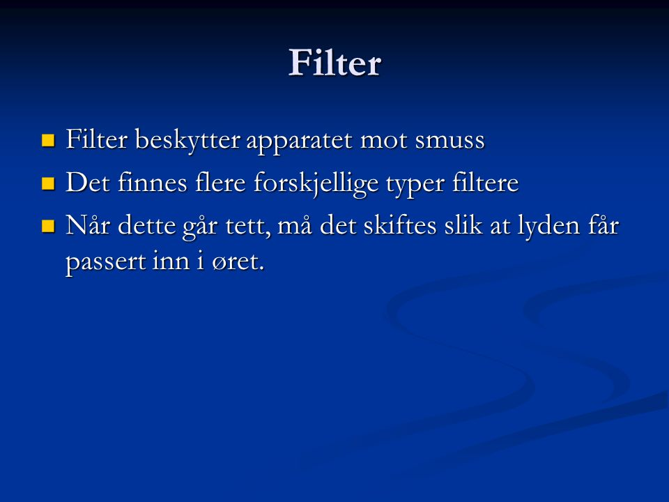 Filter Filter beskytter apparatet mot smuss