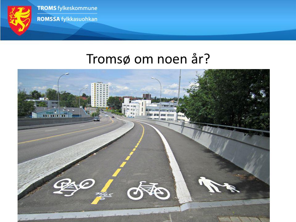 Tromsø om noen år