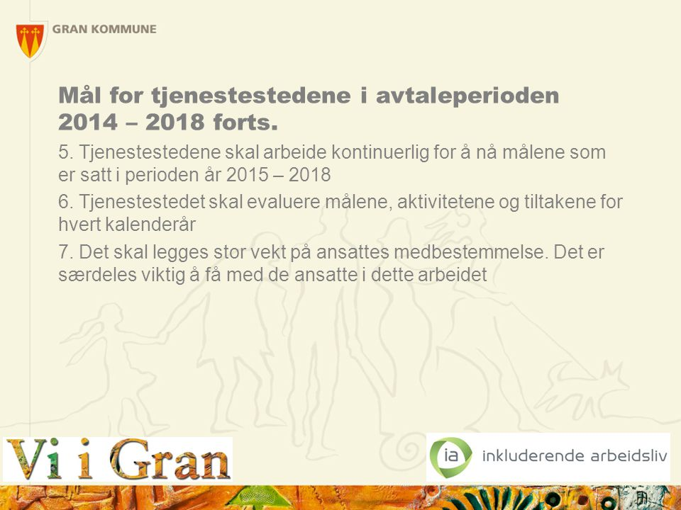 Mål for tjenestestedene i avtaleperioden 2014 – 2018 forts.