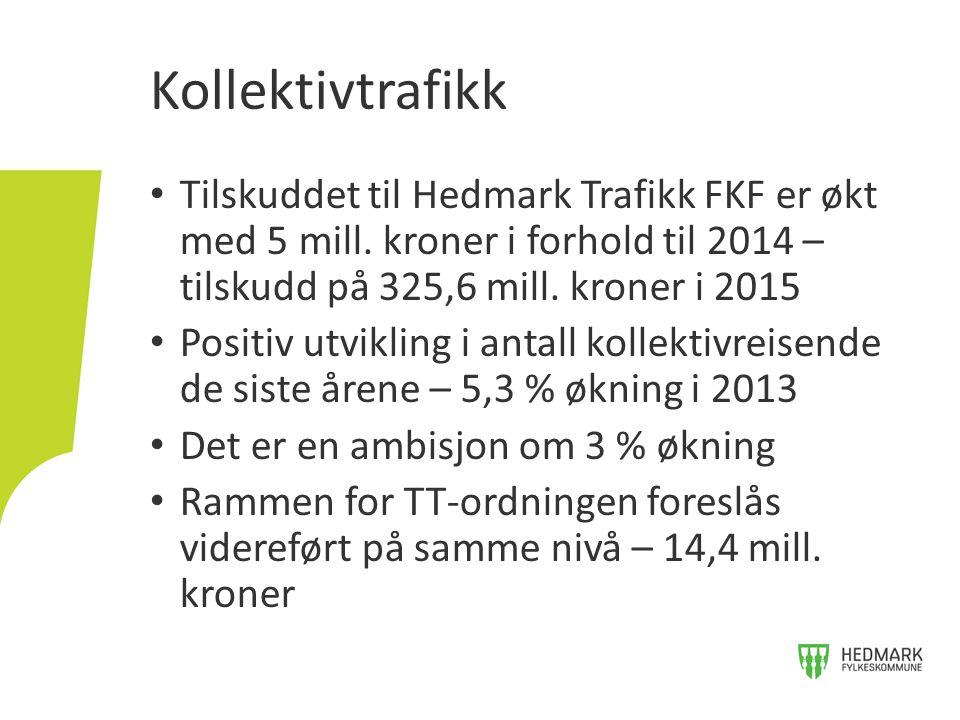 Kollektivtrafikk Tilskuddet til Hedmark Trafikk FKF er økt med 5 mill. kroner i forhold til 2014 – tilskudd på 325,6 mill. kroner i 2015.