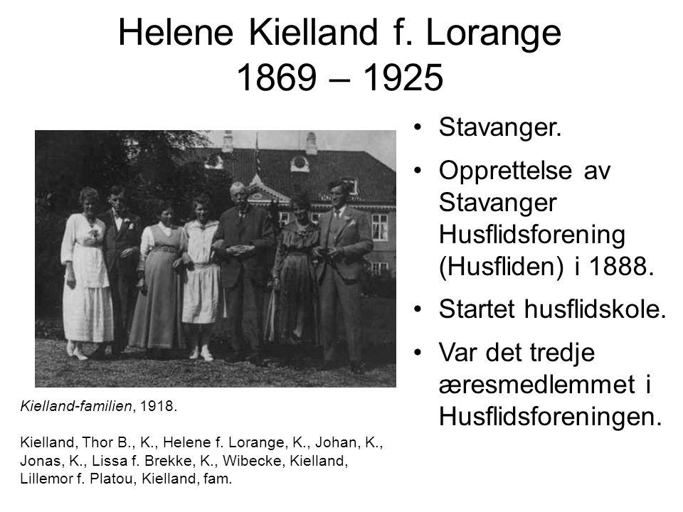 Helene Kielland f. Lorange 1869 – 1925