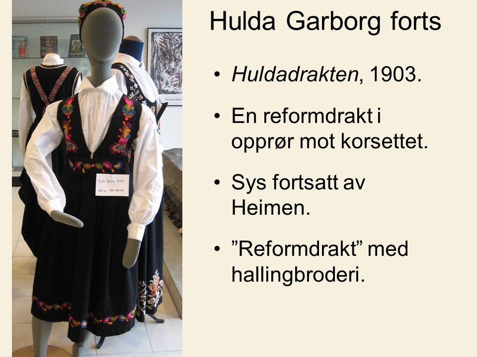 Hulda Garborg forts Huldadrakten, 1903.