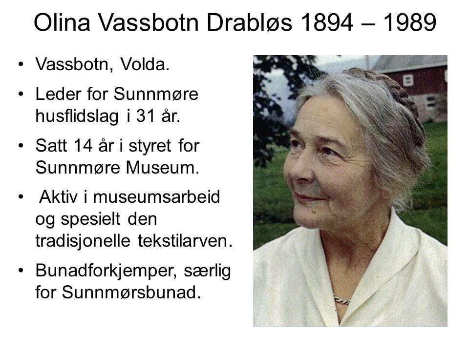 Olina Vassbotn Drabløs 1894 – 1989