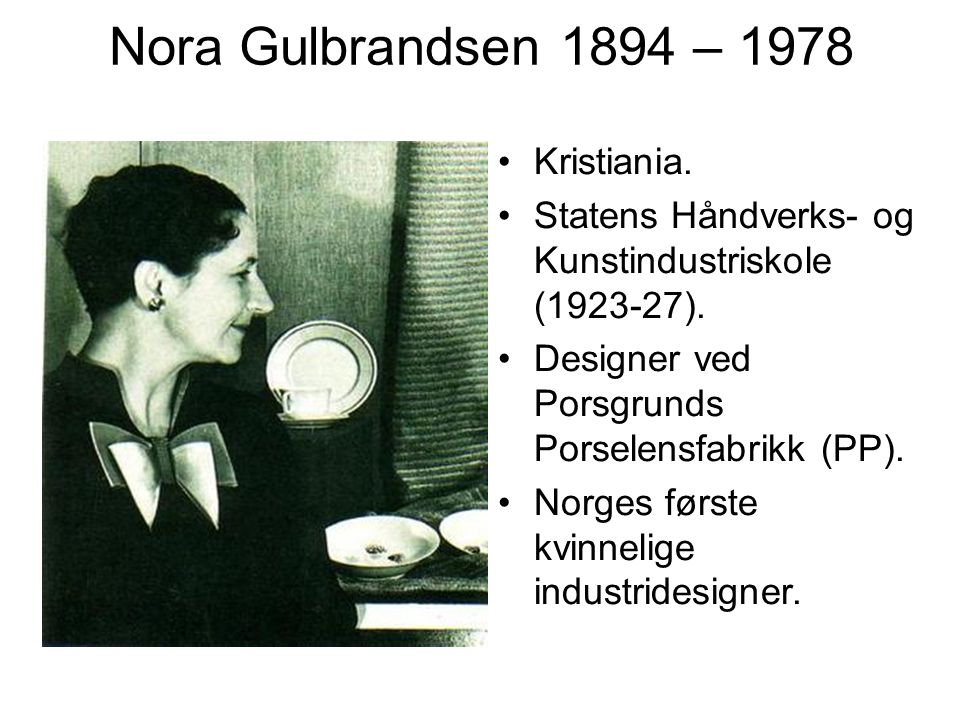 Nora Gulbrandsen 1894 – 1978 Kristiania.