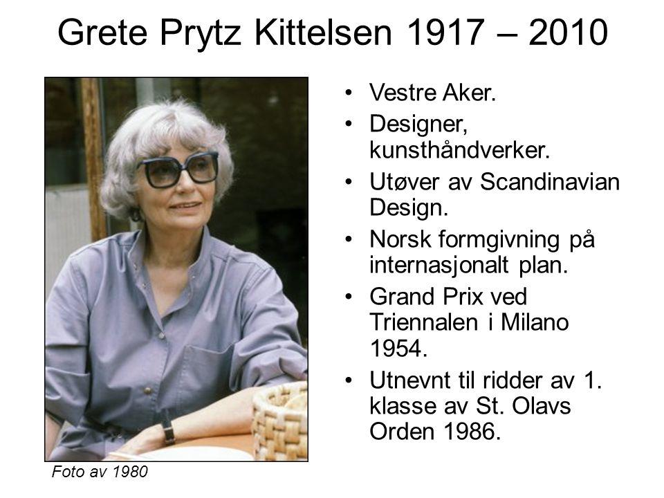 Grete Prytz Kittelsen 1917 – 2010