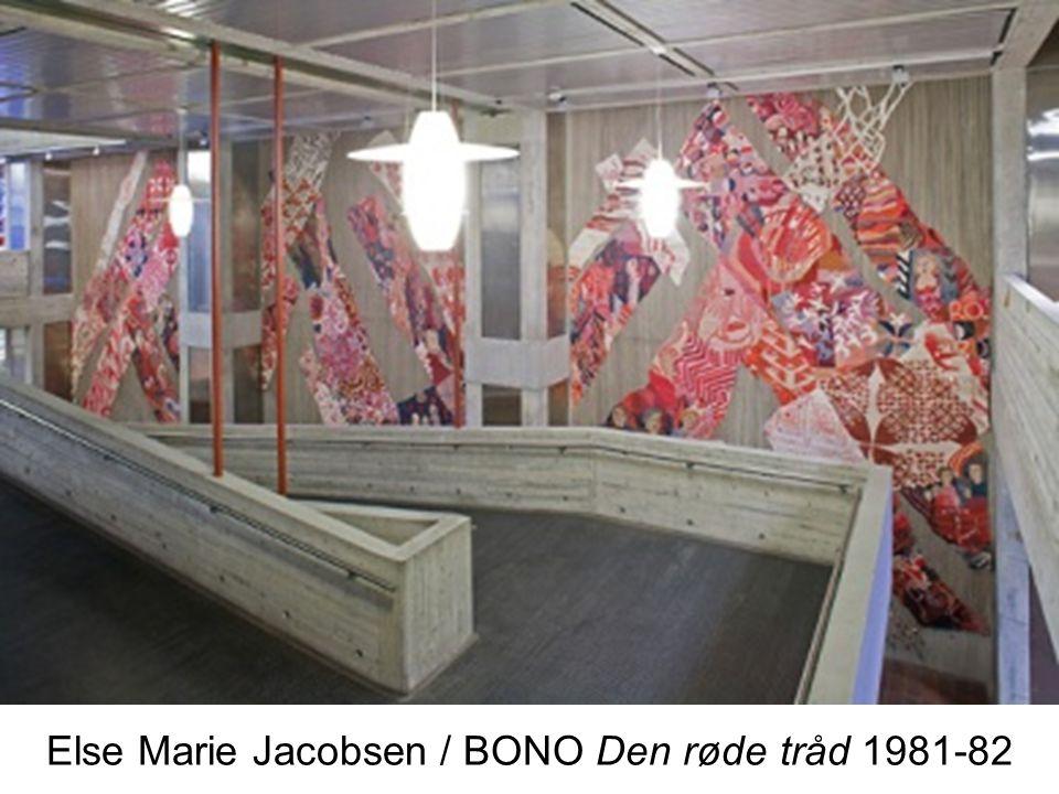 Else Marie Jacobsen / BONO Den røde tråd 1981-82