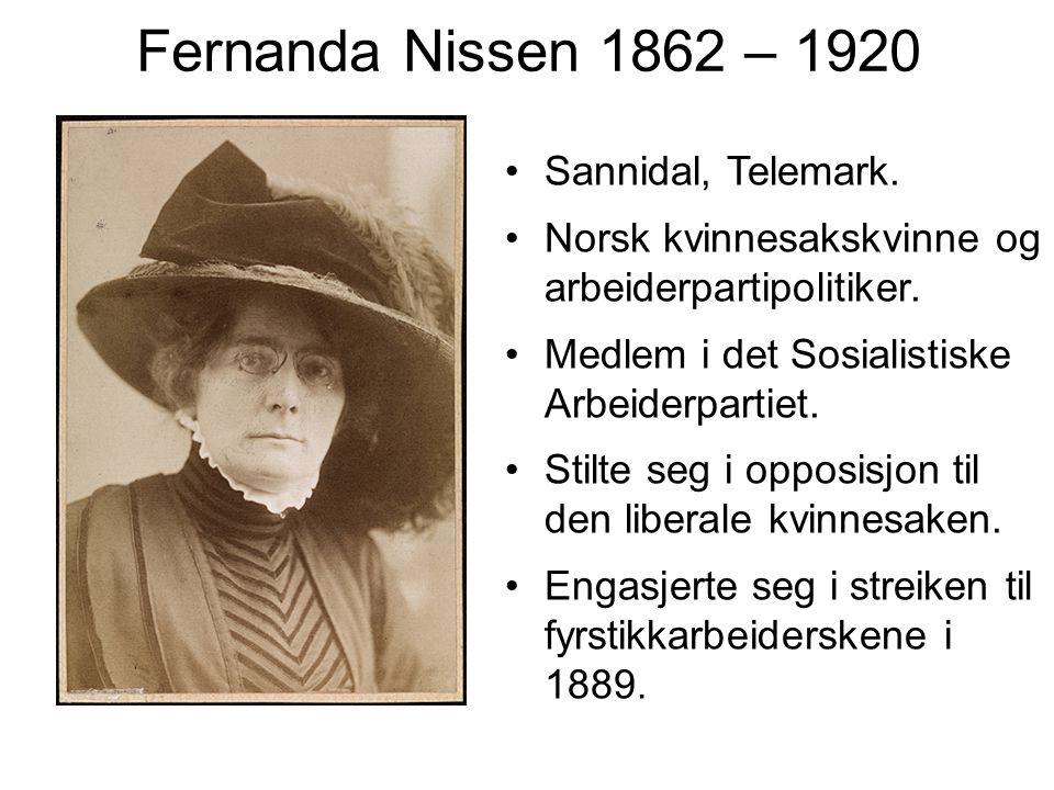 Fernanda Nissen 1862 – 1920 Sannidal, Telemark.