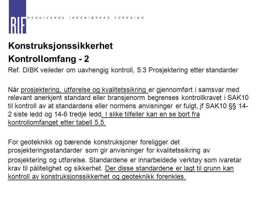Konstruksjonssikkerhet Kontrollomfang - 2