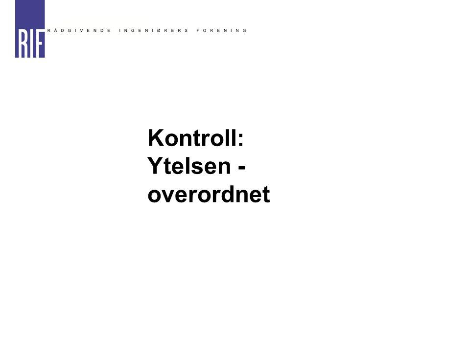 Kontroll: Ytelsen - overordnet