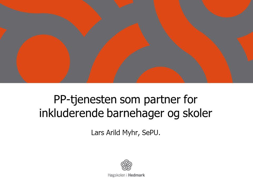 PP-tjenesten som partner for inkluderende barnehager og skoler