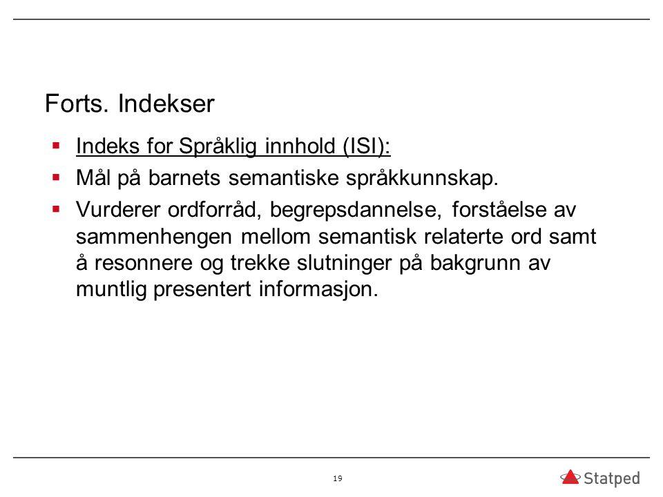 Forts. Indekser Indeks for Språklig innhold (ISI):