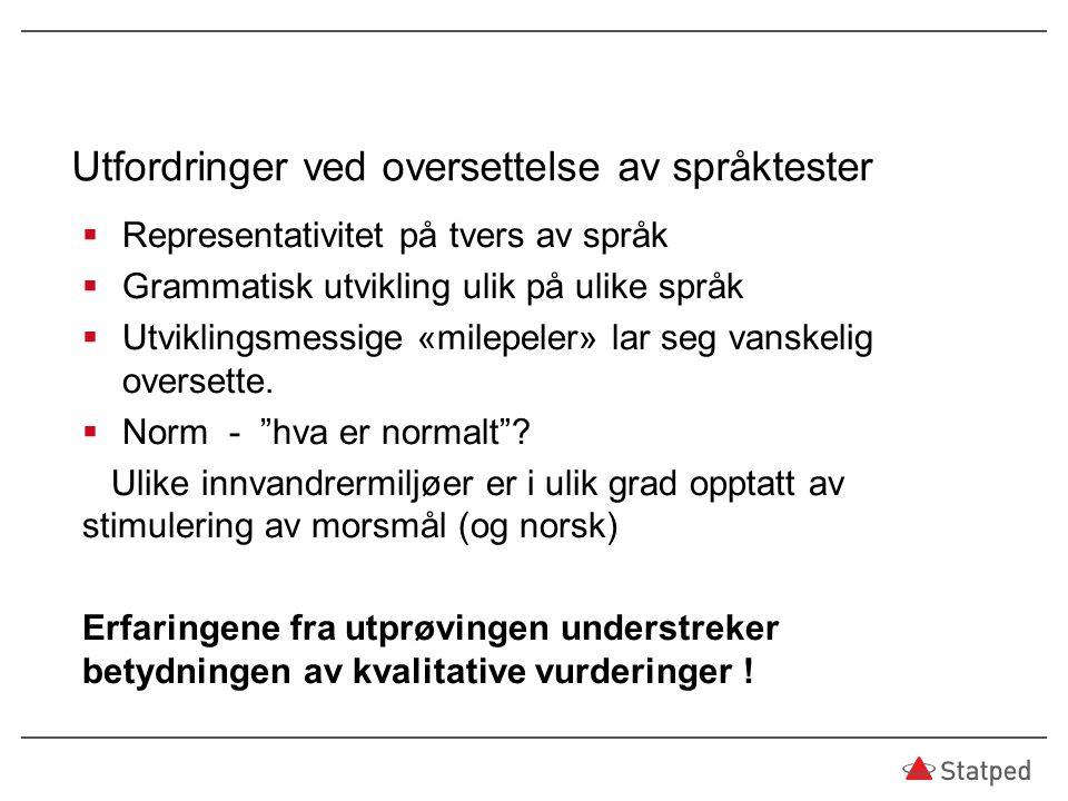 Utfordringer ved oversettelse av språktester