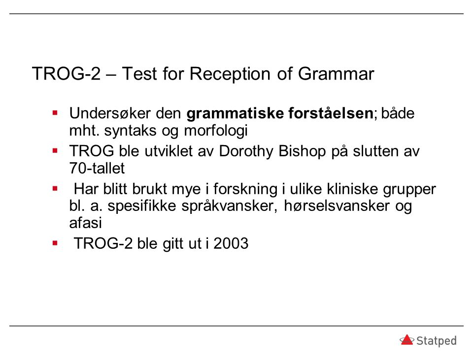 TROG-2 – Test for Reception of Grammar