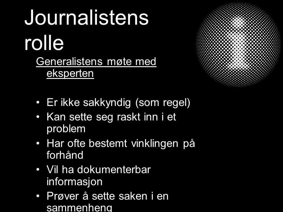 Journalistens rolle Generalistens møte med eksperten