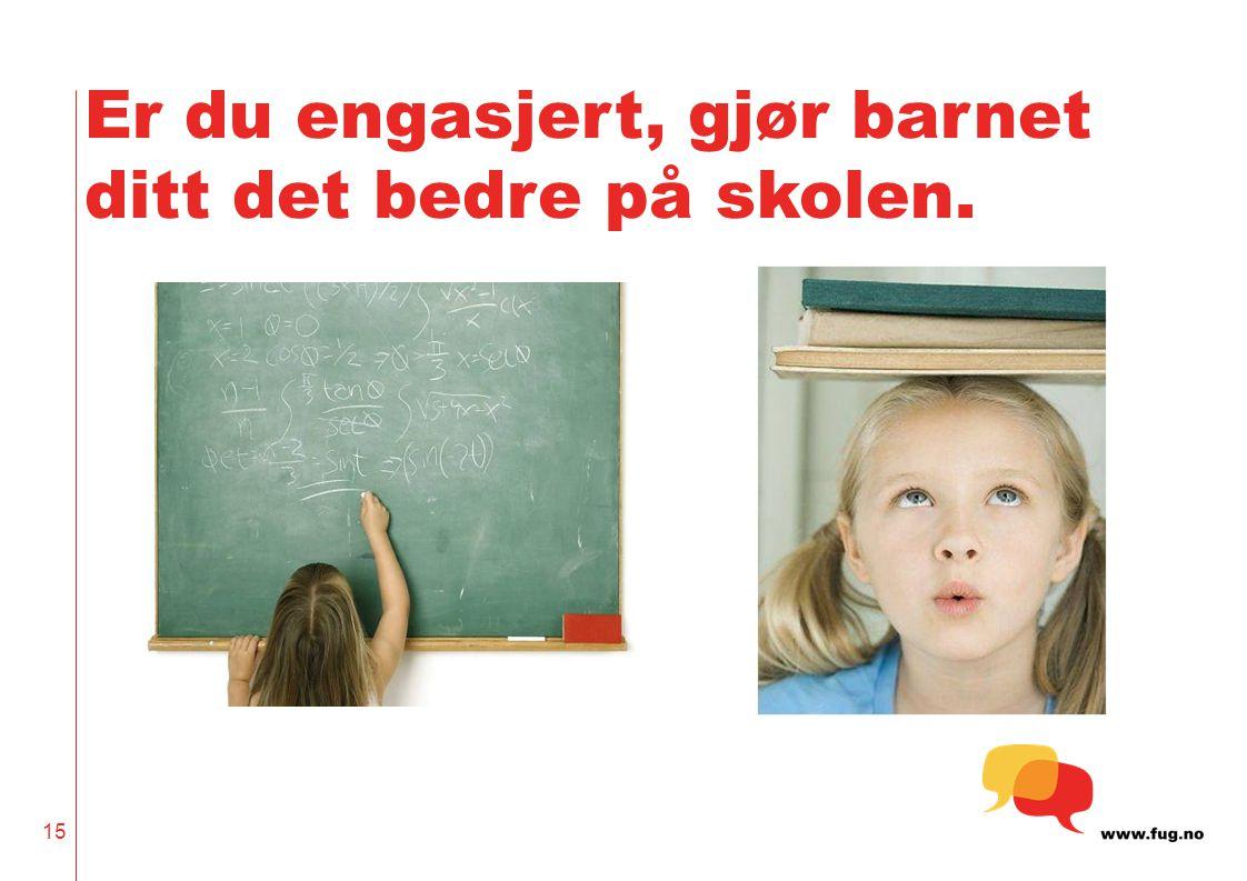 Er du engasjert, gjør barnet ditt det bedre på skolen.