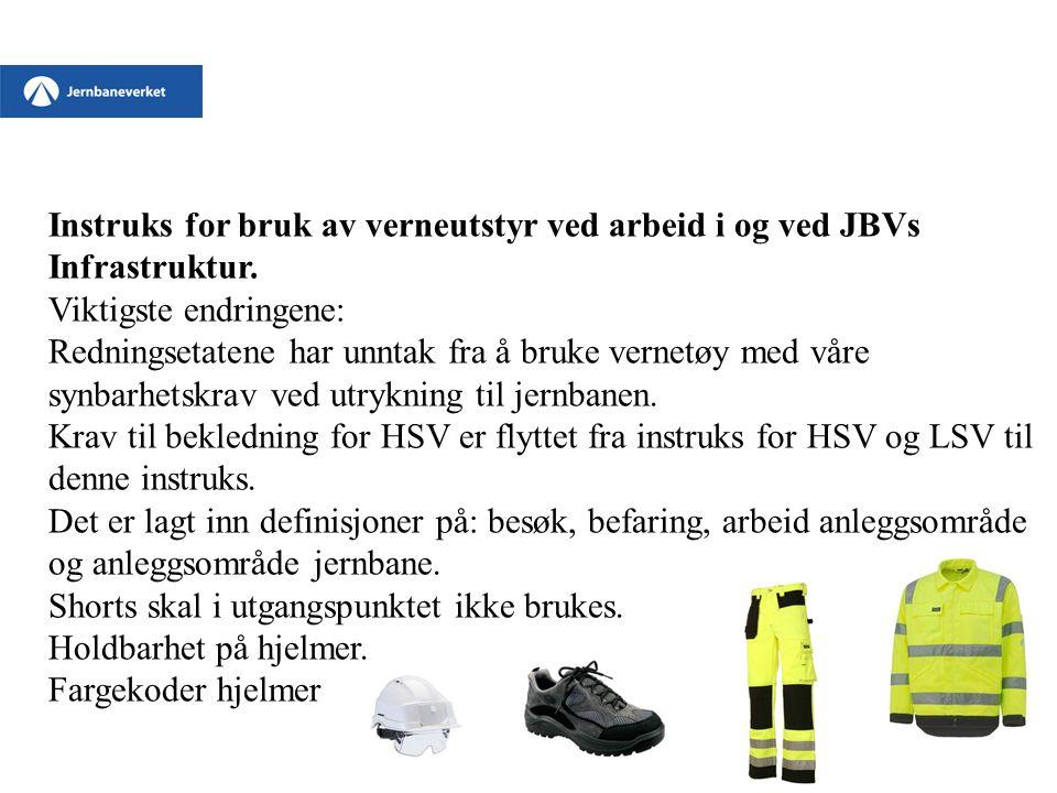 Instruks for bruk av verneutstyr ved arbeid i og ved JBVs