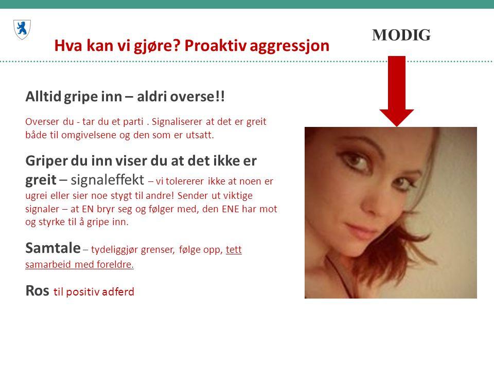Hva kan vi gjøre Proaktiv aggressjon