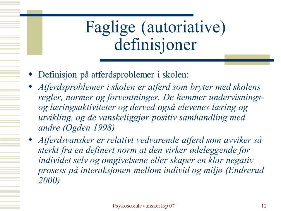 Faglige (autoriative) definisjoner