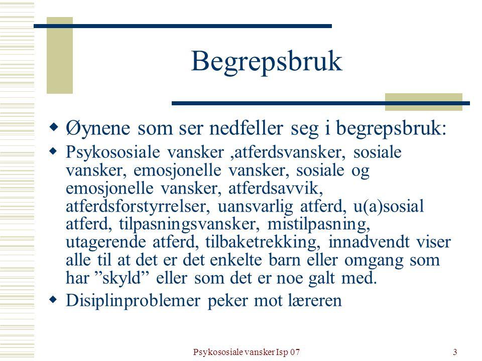 Psykososiale vansker Isp 07
