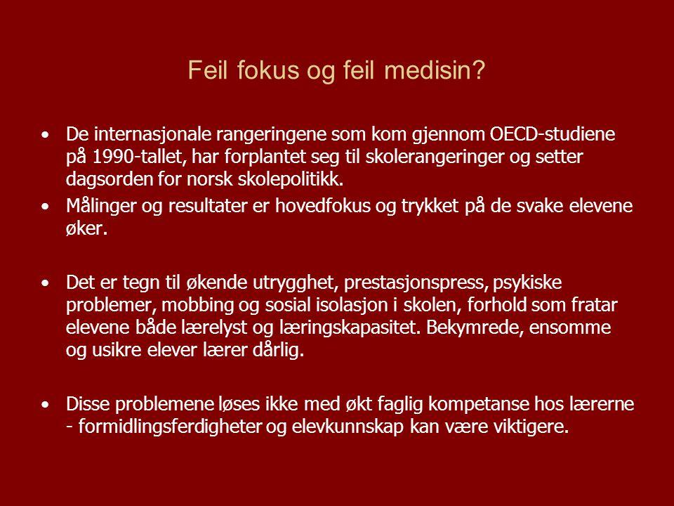 Feil fokus og feil medisin