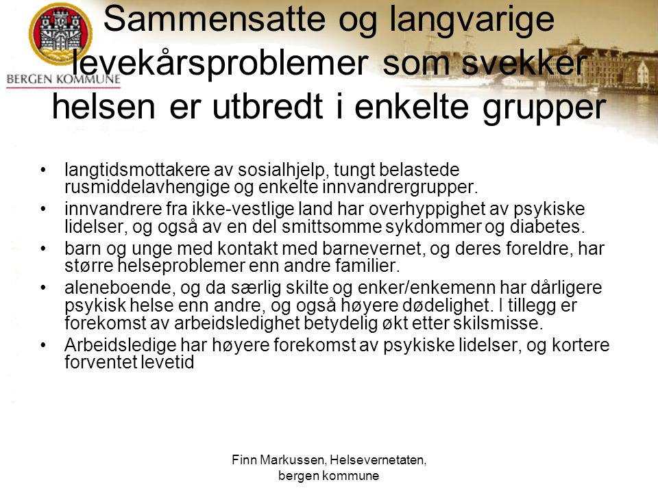 Finn Markussen, Helsevernetaten, bergen kommune