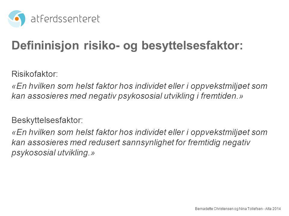 Defininisjon risiko- og besyttelsesfaktor: