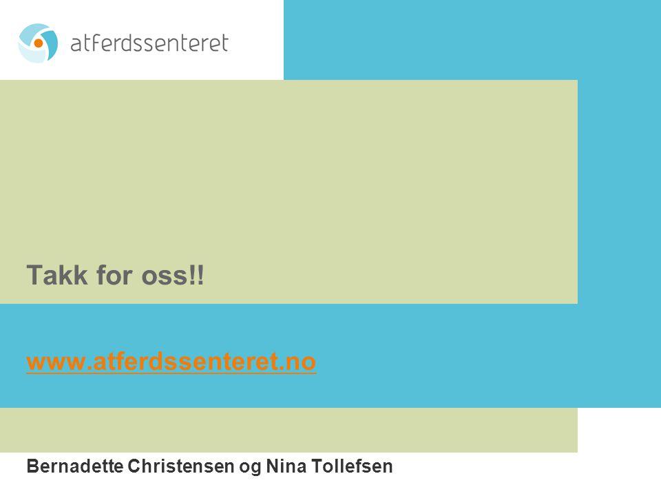 www.atferdssenteret.no Bernadette Christensen og Nina Tollefsen