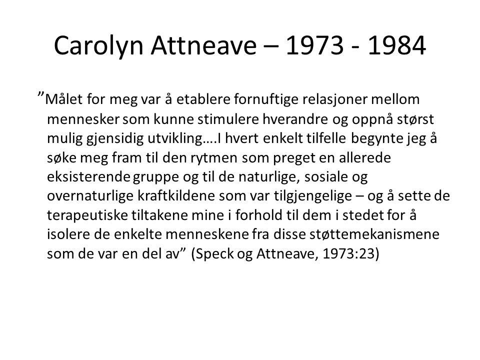 Carolyn Attneave – 1973 - 1984