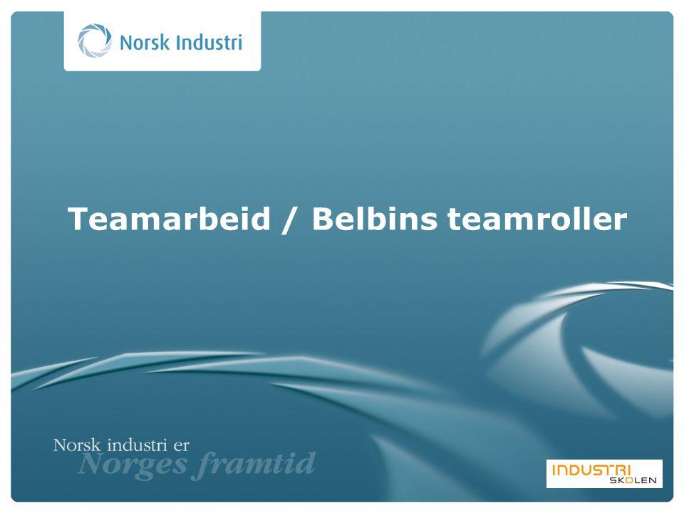 Teamarbeid / Belbins teamroller