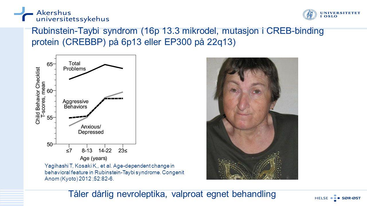Tåler dårlig nevroleptika, valproat egnet behandling