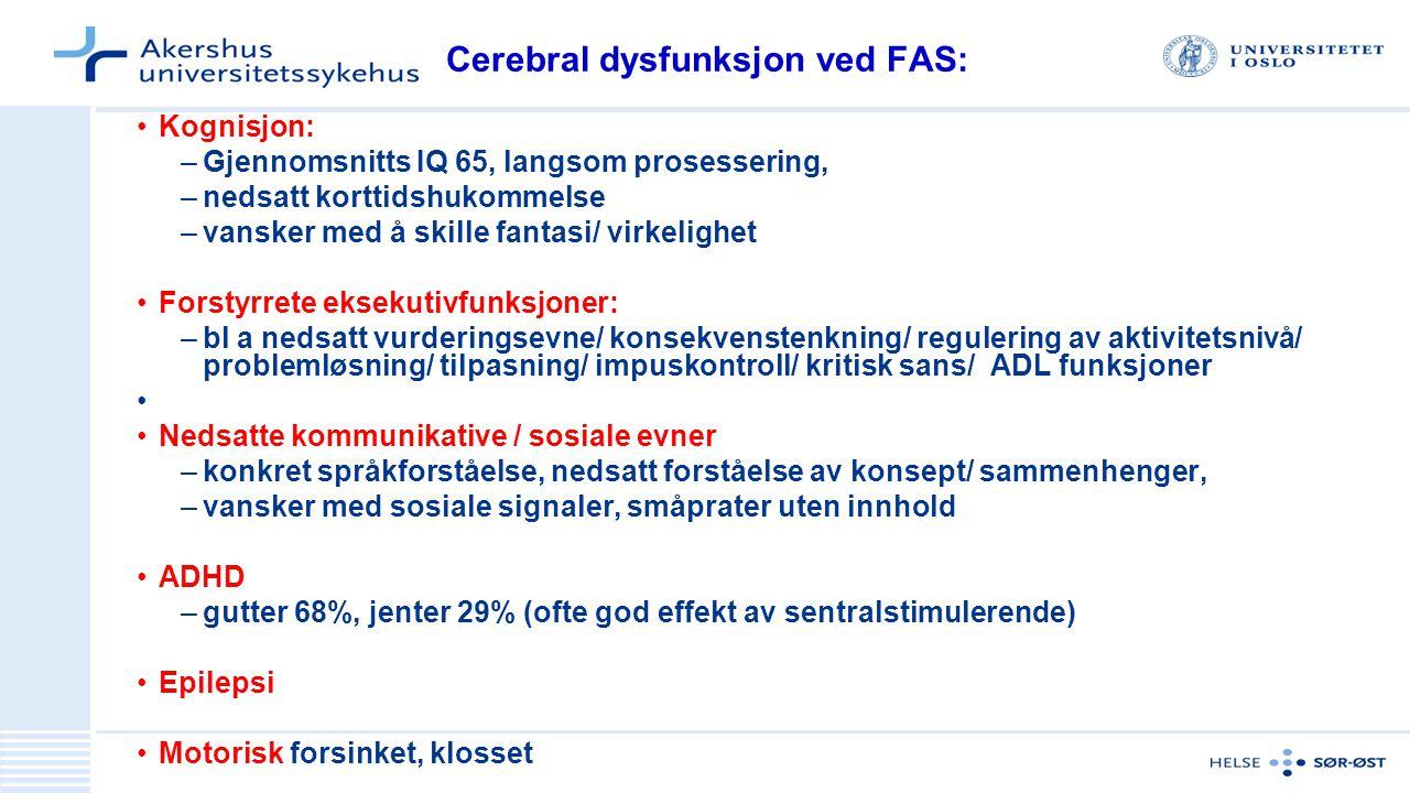 Cerebral dysfunksjon ved FAS: