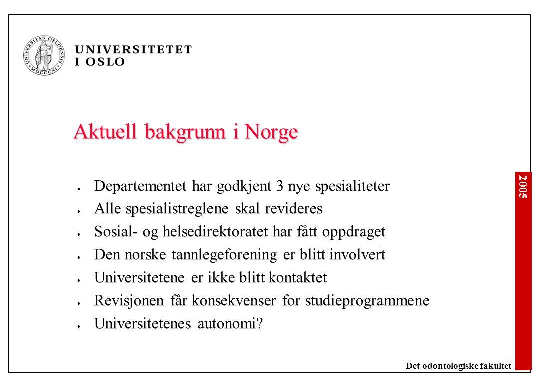 Spesialiteter og spesialistutdanning i odontologien