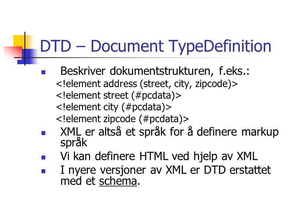 DTD – Document TypeDefinition