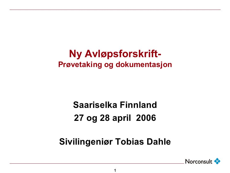 Ny Avløpsforskrift- Prøvetaking og dokumentasjon