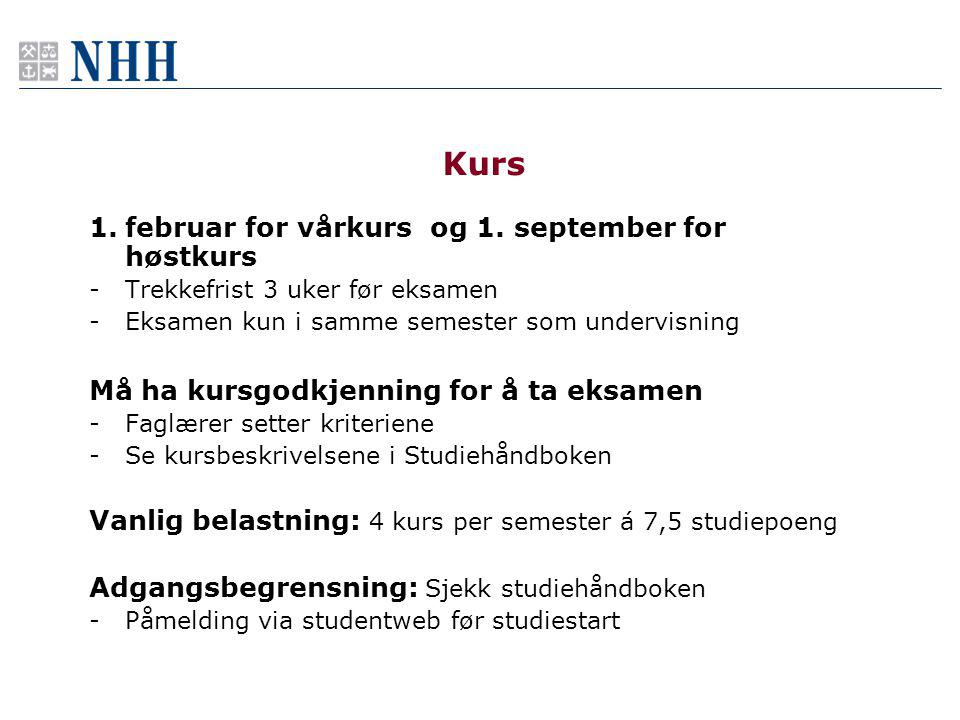 Kurs februar for vårkurs og 1. september for høstkurs