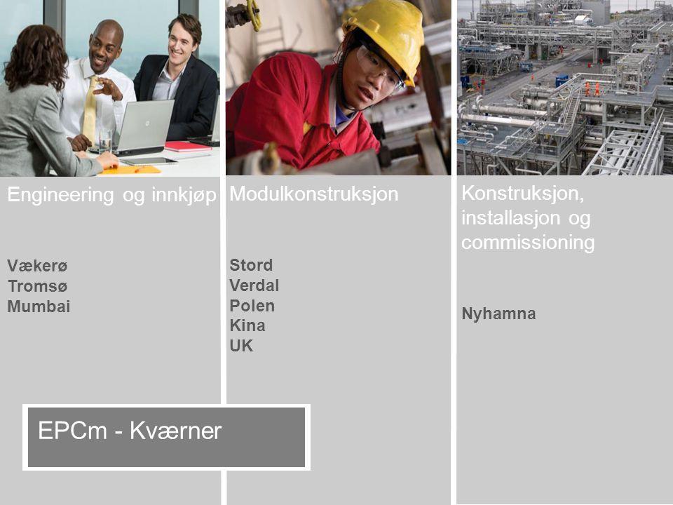 EPCm - Kværner Engineering og innkjøp Modulkonstruksjon