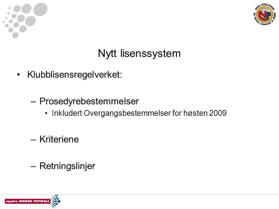 Nytt lisenssystem Klubblisensregelverket: Prosedyrebestemmelser