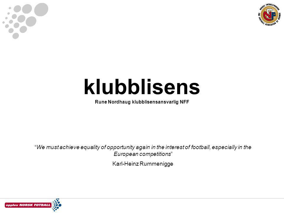 klubblisens Rune Nordhaug klubblisensansvarlig NFF