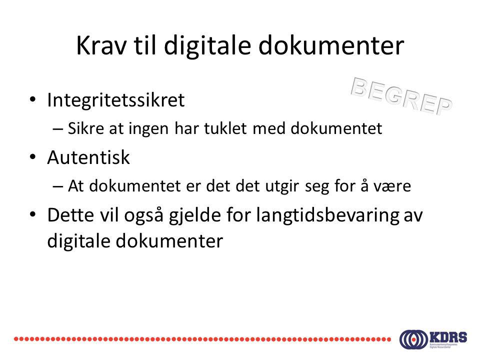 Krav til digitale dokumenter