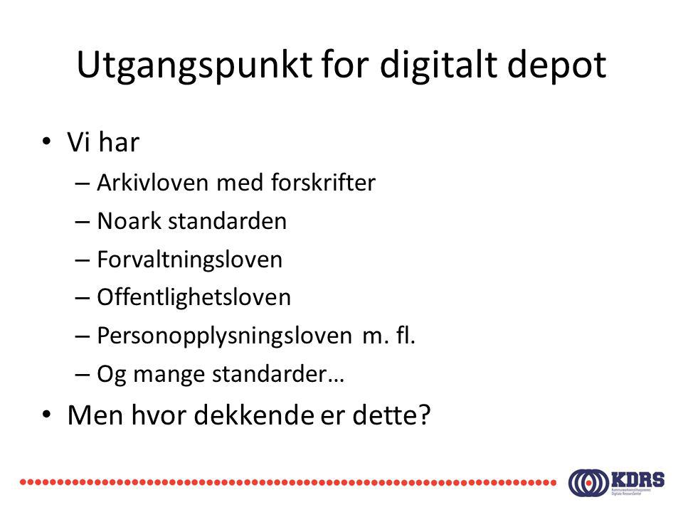 Utgangspunkt for digitalt depot